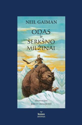 """Neil Gaiman """"Odas ir šerkšno milžinai"""""""