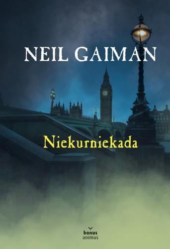 """Neil Gaiman """"Niekurniekada"""""""