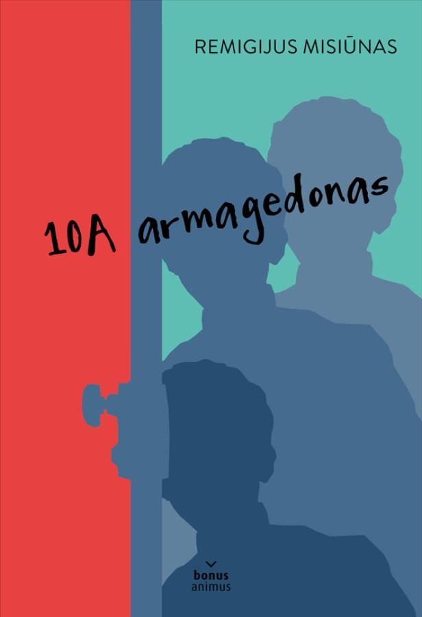 """Remigijus Misiūnas """"10 A armagedonas"""""""