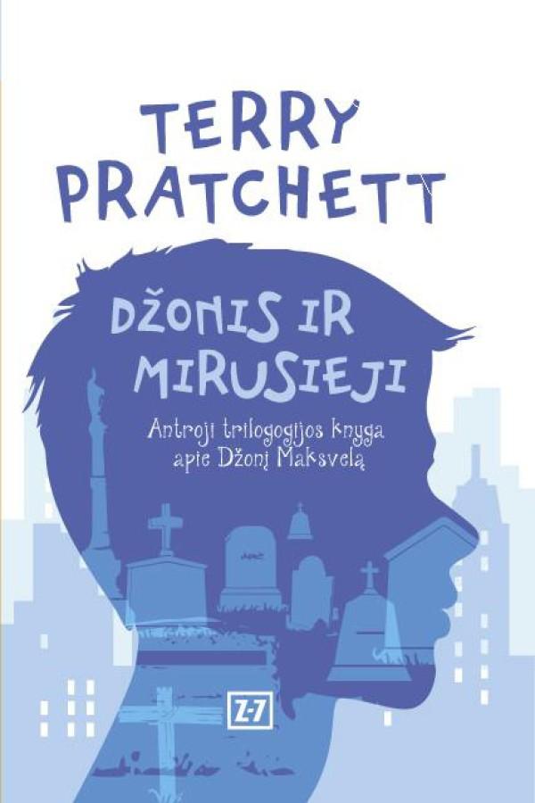 """T. Pratchett """"Džonis ir mirusieji"""""""