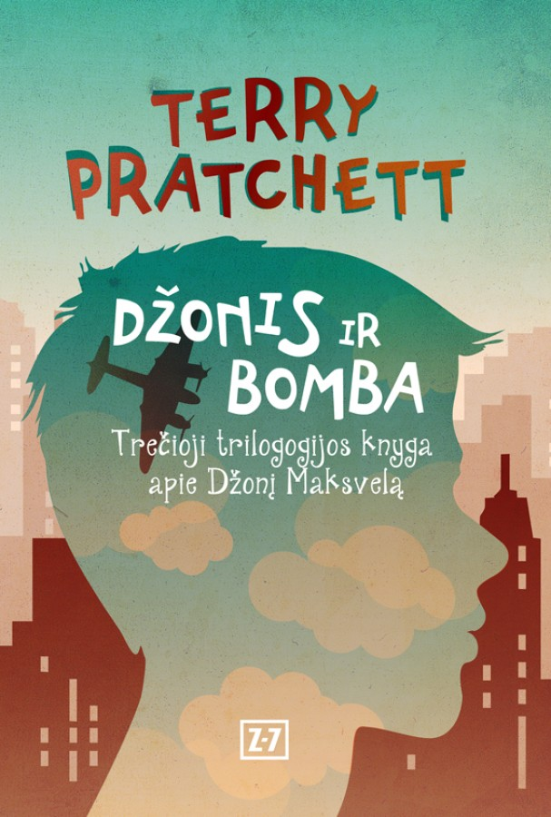 "Terry Pratchett ""Džonis ir bomba"""